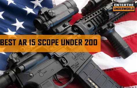 Best AR 15 Scope Under 200 from Top Brands of 2021