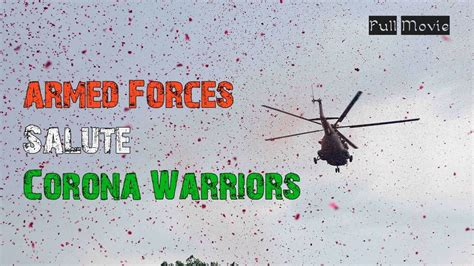 Armed Forces Of India Pay Gratitude To Corona Warriors