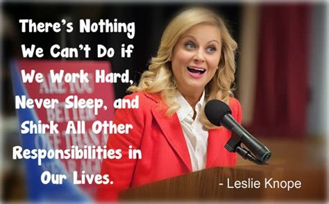 Leslie Knope Motivational Quotes